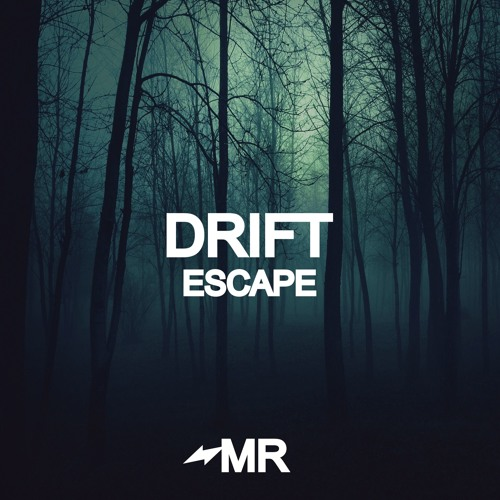 Drift - Escape (IN STORES NOW)