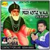 Peer Kotle Wala By Gursewak Chann