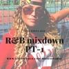 Shape Of You Ft Neyo & Rihanna Vs Miss Fiona Rae - R&B Mixdown PT.1