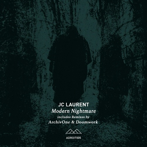 ADT005 | JC Laurent - Modern Nightmare