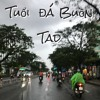 TUỔI ĐÁ BUỒN (Trịnh Công Sơn) - Hồ Tiến Đạt