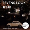 Sevens Look — Семь песен недели #130