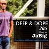Deep House Lounge by JaBig (African, Brazilian, Latin Music DJ Set Playlist)[DEEP & DOPE #205]