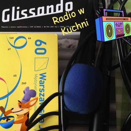 Glissandowe radio w kuchni (#1/2017)