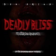 Deadly Bliss (Featuring Razakel)