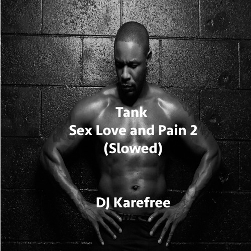 Sex love and pain 2 tour dates