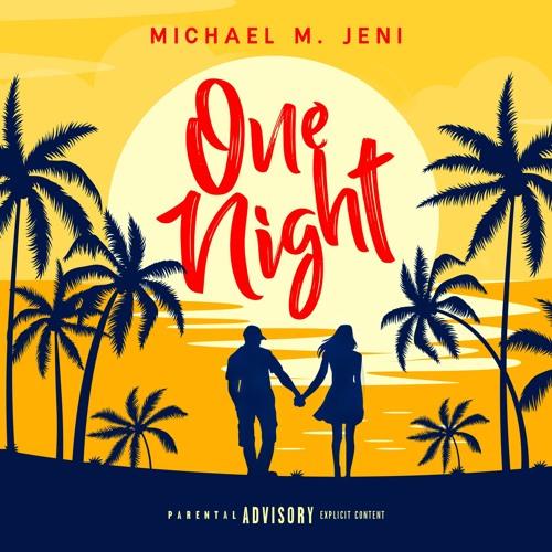 One Night (Single Explicit)