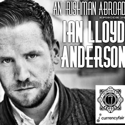 Ian Lloyd Anderson: Episode 209