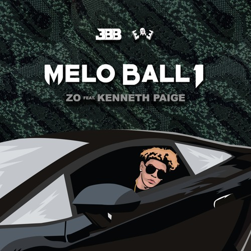 MELO BALL 1- ZO ft. Kenneth Paige