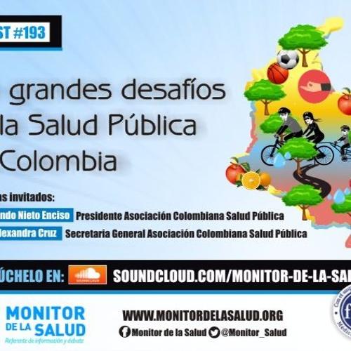 #193 Los grandes desafíos de la Salud Pública en Colombia