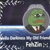 Hello Darkness My Old Friend (Funk Remix FehZin)