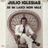 Julio Iglesias-Se Mi Lasci Non Vale (Kiko Dance Remix)