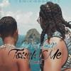 Mel Feat JmaX - Touch Me  REMIX