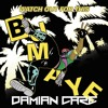 Watch Out For This (Bumaye) [Damian Care Bootleg] *FREE DOWNLOAD*