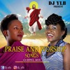 Download PRAISE AND WORSHIP GOSPEL MIX BY DJ YLB Mp3 Mp3