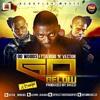 Download Go Below (Remix) Ft Davido & Vector Mp3