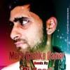 Mere Rashke Qamer Remix By Dj Saad