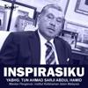 INSPIRASIKU - YBHG. TUN AHMAD SARJI ABDUL HAMID.mp3