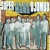 Download Super Mama Djombo - Pamparida ** Racubah Edit** Mp3