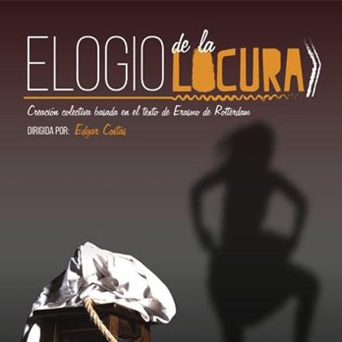 Elogio de la locura (Music for stage play)