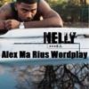 Tyga X Nelly - My Way To E.I. (Alex Ma Rius Wordplay)