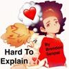 Hard to Explain (prod.Byfuego)