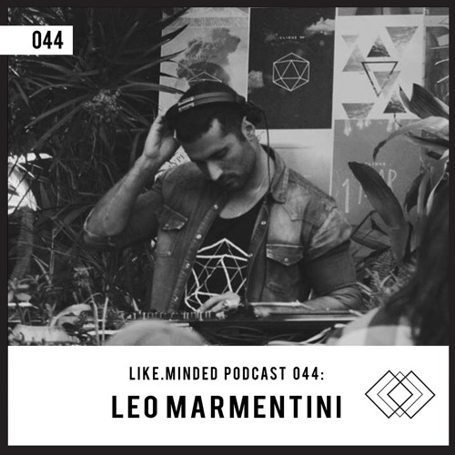 Like.Minded Podcast 044: Leo Marmentini