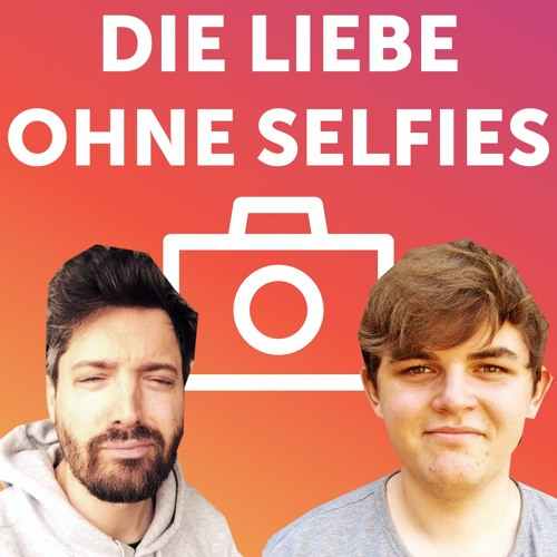 PODCAST: Die Liebe Ohne Selfies | Folge 7: TOD