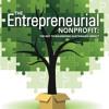 The Entrepreneurial Nonprofit Episode 1