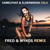 CamelPhat & Elderbrook - Cola (Fred & Mykos Radio Mix)