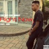 The Wiz-Kid Money Feat. Sire - Right Now (Audio)