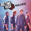 Big Time Rush - Worldwide (GarageBand Cover)