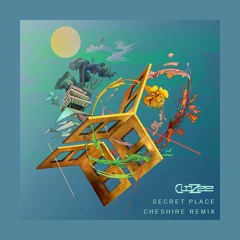Secret Place - Cheshire Remix