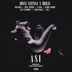 Joyce Santana x Brray x Nio x Myke Towers x Lyanno x Eladio x Ele A x Casper x Jon Z - Asi Remix