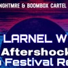 NGHTMRE X Boombox Cartel - Aftershock (LARNEL W TRAP Festival Remix)