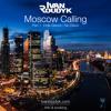 Ivan Roudyk - Moscow Calling(Part1 Indie Dance & Nu Disco)(ivanroudyk.com)