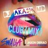 DJ AKASH MD-Swalla (Jason Derulo) Ft. Nicky Minaj x Ty Dolla $ign (Club Mix 2017)