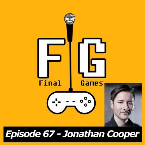 Final Games Episode 67 - Jonathan Cooper (Animator / Mass Effect / AC III / Uncharted 4)