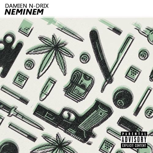 Damien N-Drix - NEMINEM (SuperJam Remix)