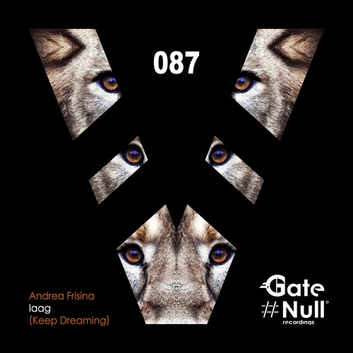Andrea Frisina - Iaag (Keep Dreaming) (Original Mix) [Out NOW !!]