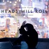 Yeah Yeah Yeahs - Heads Will Roll (David Gravell Remix)[FREE DOWNLOAD]