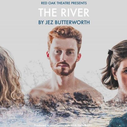 The River - Red Oak Theatre 2017