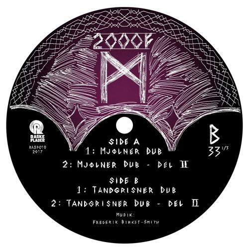 2000F - Mjølner Dub Snippet - Raske Plader