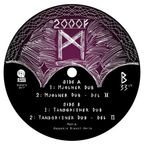 2000F - Tandgrisner Dub Snippet - Raske Plader