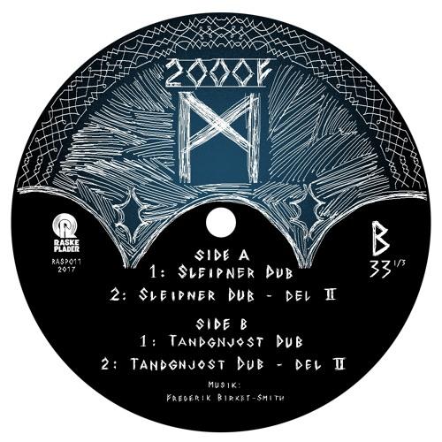 2000F - Sleipner Dub Snippet - Raske Plader
