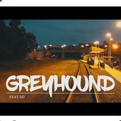 Stat Lo - Greyhound Prod by Schematic