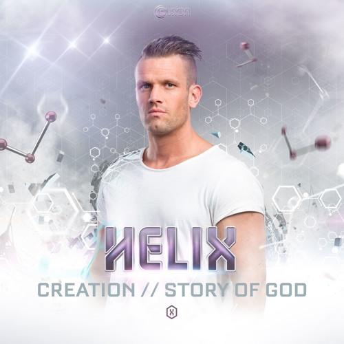 Helix - Creation / Story of God