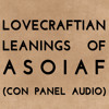 Lovecraftian Leanings of A Song of Ice and Fire (Con Panel Audio)