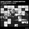 Dark & Stormy + Thomas Mertens Feat. Kudz - Bring It Back (Original Mix)