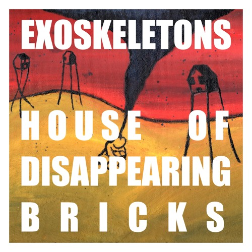 HOUSE OF DISAPPEARING BRICKS